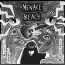 Menace Beach - Tennis Court / Lowtalkin'