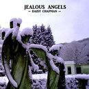 Daisy Chapman - Jealous Angels - Daisy Chapman