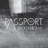 Passport to Stockholm - Let me know