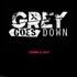 Grey Goes Down - One Last Breath
