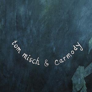Tom Misch & Carmody