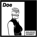 Doe - Avalanche // Basement
