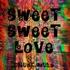 Drunk Mule - Sweet Sweet Love