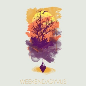 GYVUS - Weekend
