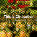 Dementio13 - This Is Civilisation
