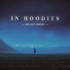 IN HOODIES - My Con