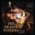 The Deadly Winters - Liars, Liars, Liars