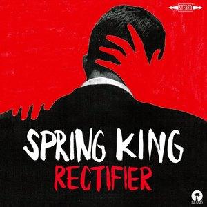 Spring King - Rectifier