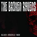The Broken Ravens - Black Knuckle Ride