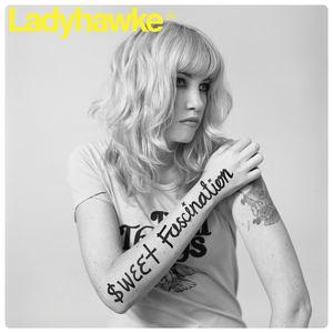 Ladyhawke - Sweet Fascination (Radio Edit)