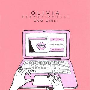 Olivia Sebastianelli - Cam Girl