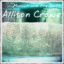 Allison Crowe - Muruch.com Presents: Allison Crowe