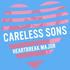 Careless Sons - That Was Love