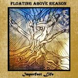 Floating Above Reason - Dry The Tears