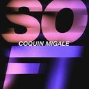 Coquin Migale - SOFT