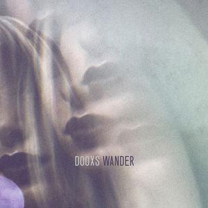 DOOXS - Wander