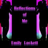 Emily Lockett - Reflection of Me