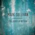 Mark Sullivan - Take It Back