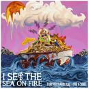 I Set The Sea On Fire - Forever Diabolical: The B Sides