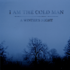 I am the Cold Man - Embers