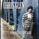 Chris Glen- Pointing Fingers of Glass (Chris Glen)