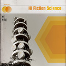 Hi Fiction Science - Hi Fiction Science