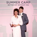 Moshi Moshi  - Summer Camp - Better Off Without You