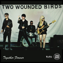 Moshi Moshi  - Two Wounded Birds - Together Forever