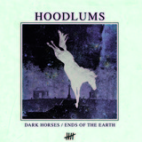 Hoodlums - Dark Horses