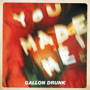 Gallon Drunk