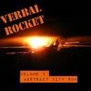 Verbal Rocket  - Selections from 'Abstract City Sun'