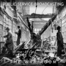 Popular Plugging - Public Service Broadcasting - 'The War Room' EP
