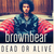 brownbear - Dead or Alive