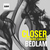 Bedlam - Closer (ft. Paris Carney)