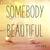 Adam Baker - Somebody Beautiful