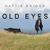 Hattie Briggs - Old Eyes
