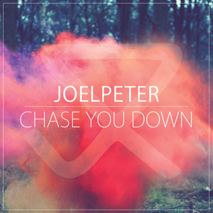 Joel Peter - Chase You Down