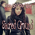 Sacred Ground - You Go Your Way