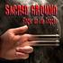Sacred Ground - Finger On The Trigger