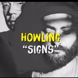 Howling - Signs