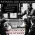 Natasja Lee Dickinson - Living on the street