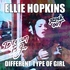 Ellie Hopkins - Different type of Girl