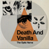 Death And Vanilla - The Optic Nerve