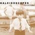 Kaleidoscopes - When You're Young.