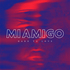 MIAMIGO - Hard To Love (Radio Edit)