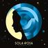 Sola Rosa - Both of Us