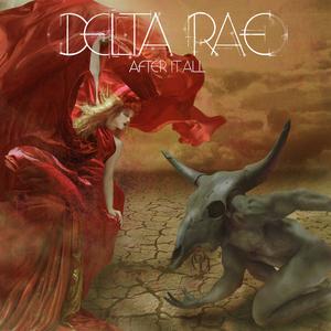 Delta Rae - Scared