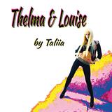 TALIIA - Thelma & Louise