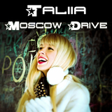 TALIIA - Moscow Drive