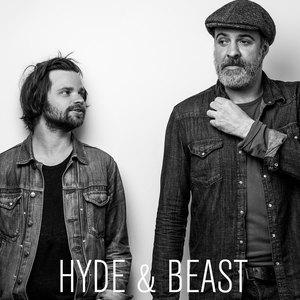 Hyde & Beast - Hard Times Good Times